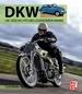 DKW - Die Geschichte der legendären Marke