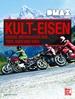 DMAX Kult-Eisen - Unsere Motorräder der 70er, 80er und 90er