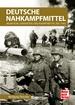 Deutsche Nahkampfmittel - Munition, Granaten und Kampfmittel bis 1945