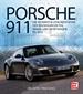 Porsche 911 - Die technische Dokumentation der wassergekühlten Serien- und Sportwagen bis 2012