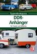 DDR Anhänger - für Freizeit und Gewerbe