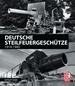 Deutsche Steilfeuergeschütze - 1914-1945