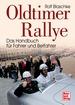 Oldtimer-Rallye - Das Handbuch für Fahrer und Beifahrer
