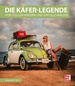 Die Käfer-Legende - Von tollen Käfern und Erfolgswagen