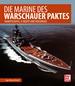Die Marine des Warschauer Paktes - Kampfschiffe, U-Boote und Versorger