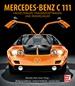 Mercedes-Benz C111 - Fackelträger, Traumsportwagen und Rekordjäger