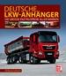 Deutsche Lkw-Anhänger - Die große Enzyklopädie aller Marken