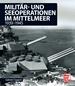 Militär- und Seeoperationen im Mittelmeer - 1939-1945