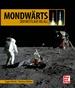 Mondwärts - Der Wettlauf ins All