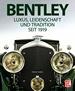 Bentley - Luxus, Leidenschaft und Tradition seit 1919