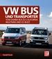 VW Bus und Transporter - Vom Samba-Bus zu California, Multivan und I.D. Buzz