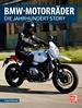 BMW-Motorräder - Die Jahrhundert-Story