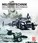 Militärtechnik des Zweiten Weltkrieges - Entwicklung, Einsatz, Konsequenzen