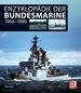 Enzyklopädie der Bundesmarine - 1956 - 1990