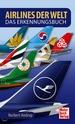 Airlines der Welt - Das Erkennungsbuch