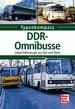 DDR-Omnibusse - Importfahrzeuge aus Ost und West