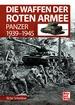 Die Waffen der Roten Armee - Panzer 1939-1945