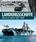 Landungsschiffe - der U.S. Navy seit 1939