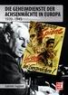 Geheimdienst- und Spionageoperationen - der Achsenmächte 1939 -1945