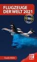 Flugzeuge der Welt 2021 - Das Original