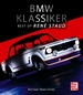 BMW Klassiker - Best of René Staud