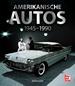 Amerikanische Autos 1945-1990