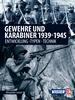 Gewehre & Karabiner 1939-1945 - Entwicklung - Typen - Technik