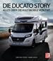 Die Ducato Story - Alles über die Kult-Mobile von Fiat
