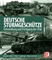 Deutsche Sturmgeschütze - Entwicklung und Fertigung der sPak