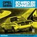 Opel tuning - So wird er schneller - Leistungssteigerung am Opel Ascona/Manta/Kadett/GT