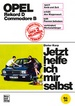 Opel Rekord D / Commodore D - Reprint der 2. Auflage 1974