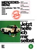 Mercedes-Benz 200 / 220 / 230.4  4Zyl. 1968-1976