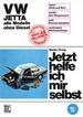 VW Jetta  bis Jan. '84 ohne Diesel - Reprint der 1. Auflage 1982