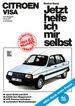 Citroen Visa - alle Modelle ohne GTI und Diesel // Reprint der 1. Auflage 1986