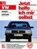 VW Passat / Santana - November '80 bis März '88 / Santana (Benz.ohne syncro) // Reprint der 6. Auflage 1995