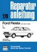 Ford Fiesta L / S / Ghia  (1,0- und 1,1-Liter) - ab Juli 1976 bis Herbst 1980   //  Reprint der 7. Auflage 1991