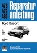 Ford Escort  L / GL / Ghia / XR-3   ab Sept. 1980 - Reprint der 12. Auflage 1981