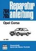 Opel Corsa   ab 1983 - Reprint der 5. Auflage 1985