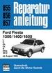 Ford Fiesta 1300 / 1400 / 1600  ab August 1983 - L / C / GL / CL / S / Ghia / XR 2    //  Reprint der 3. Auflage 1983