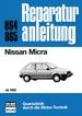 Nissan Micra  ab 1982 - Reprint der 10. Auflage 1992
