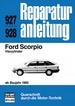 Ford Scorpio  Vierzylinder   ab Baujahr 1985  - Reprint der 5. Auflage 1988
