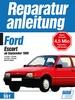 Ford Escort ab September 1986 - 1.1/1.3/1.4/1.6-Liter Benzinmotoren // Reprint der 3. Auflage 1994