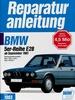 BMW 520i / 525i / 525e / 528i / M 535i    ab 9/1981