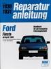 Ford Fiesta ab April 1988 - Benzin- und Diesel-Motoren // Reprint der 6. Auflage 1990