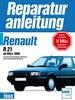 Renault R 21 ab März 1986 - Benzin- und Dieselmotoren  //   Reprint der 2. Auflage 1997
