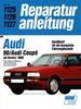Audi 90 / Audi Coupé  ab Herbst 1988 - 5-Zyl.-Benzin-Motoren 10 u. 20 Ventile, 2.0 // Reprint der 7, Auflage 1992