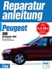Peugeot 306 - ab Baujahr 1993   //  Reprint der 3. Auflage 1995