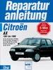 Citroen AX  1991 bis 1996 - Reprint der 1. Auflage 1998