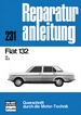 Fiat 132 - GL/GLS      //  Reprint der 9.Auflage 1975