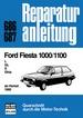 Ford Fiesta 1000/1100 - L/GL/S/Ghia       ab Herbst 1980         //  Reprint der 1. Auflage 1991